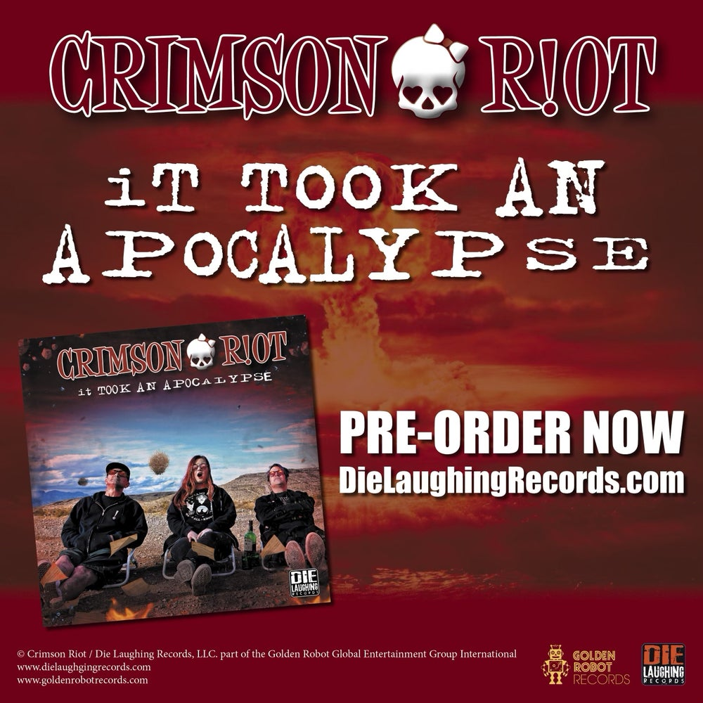 Image of Crimson Riot - It Took An Apocalypse - CD