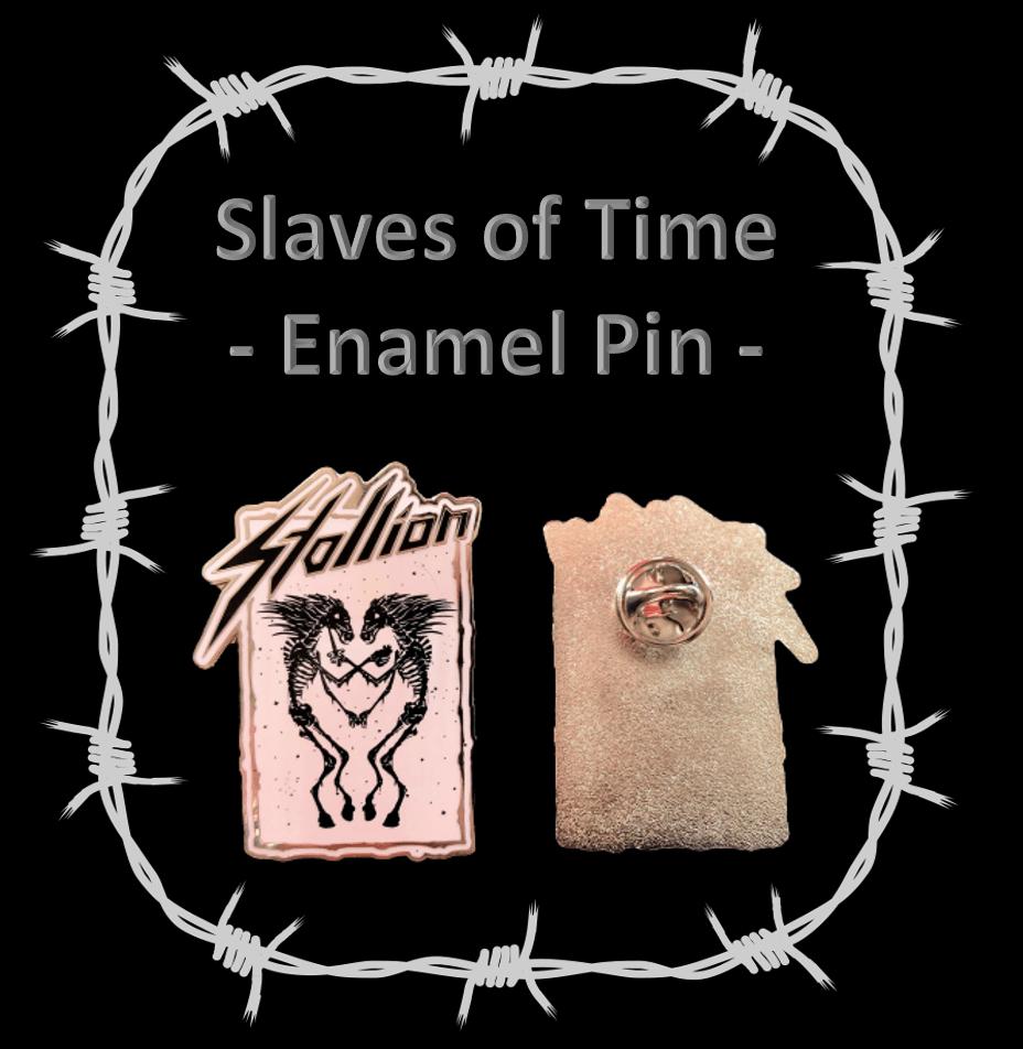 Enamel Pin - Slaves of Time