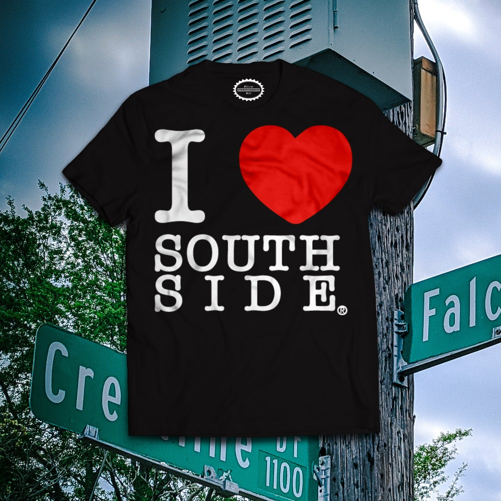 Image of I Love The South Side Tee