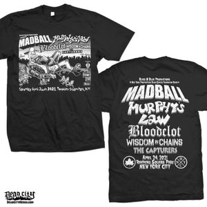Image of  Madball, Murphy's Law. Bloodclot, Wisdom in Chains, The Capturers - Show T-Shirt