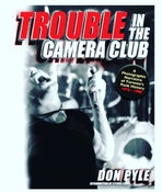 Image of TROUBLE IN THE CAMERA CLUB