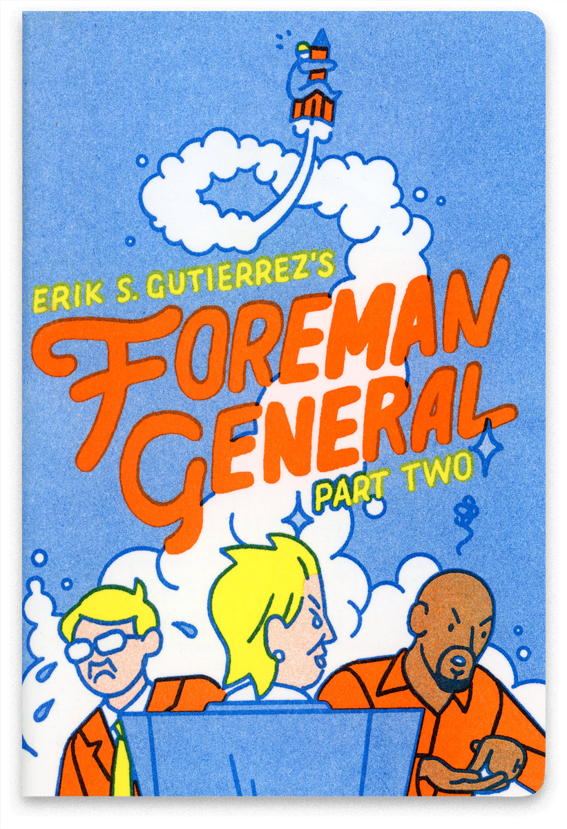 Image of Foreman General: Part Two