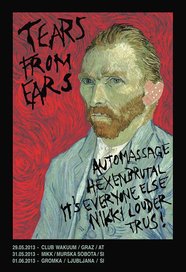 #MiDelamoDogodke Tears From Ears: Automassage, Nikki Louder, Trus!, It's Everyone Else,  Hexenbrutal