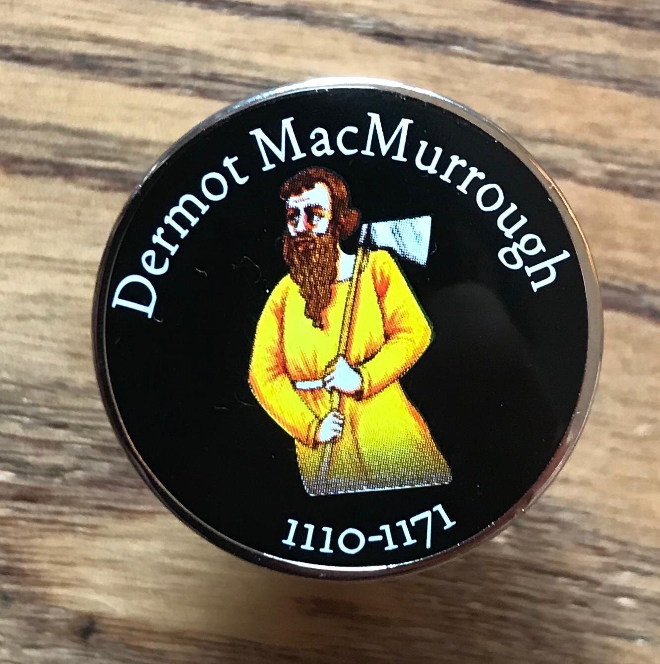 Image of Dermot McMurrough Pin