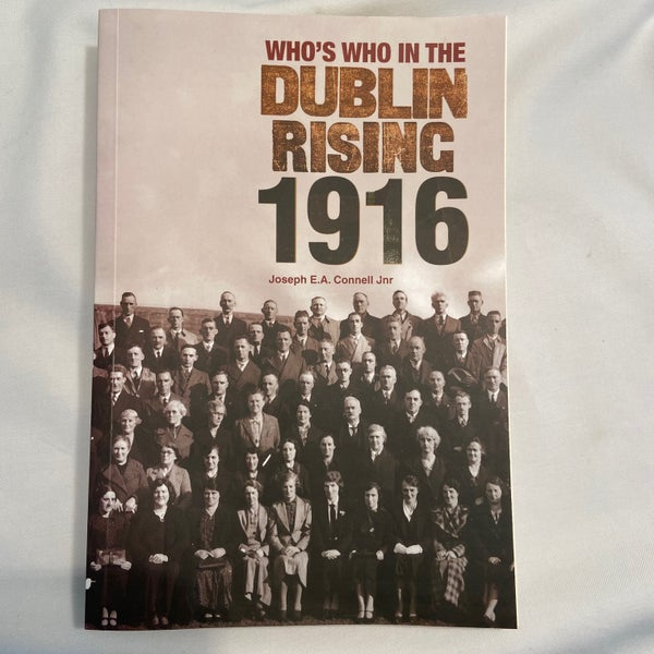 Image of Who's Who in the Dublin Rising 1916