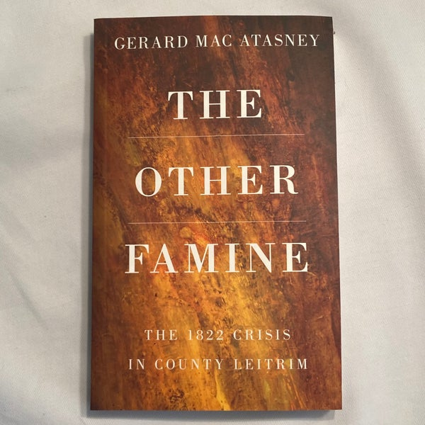 Image of The Other Famine: The 1822 Crisis in Co Leitrim