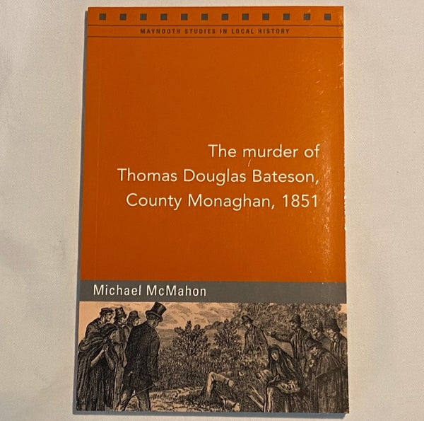 Image of The Murder of Thomas Douglas Bateson, County Monaghan, 1851