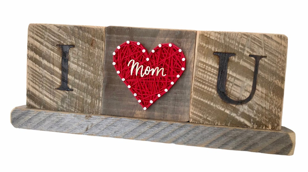 Image of I love you Mom sign