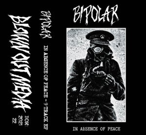 Image of BIPOLAR In Absence Of Peace CS