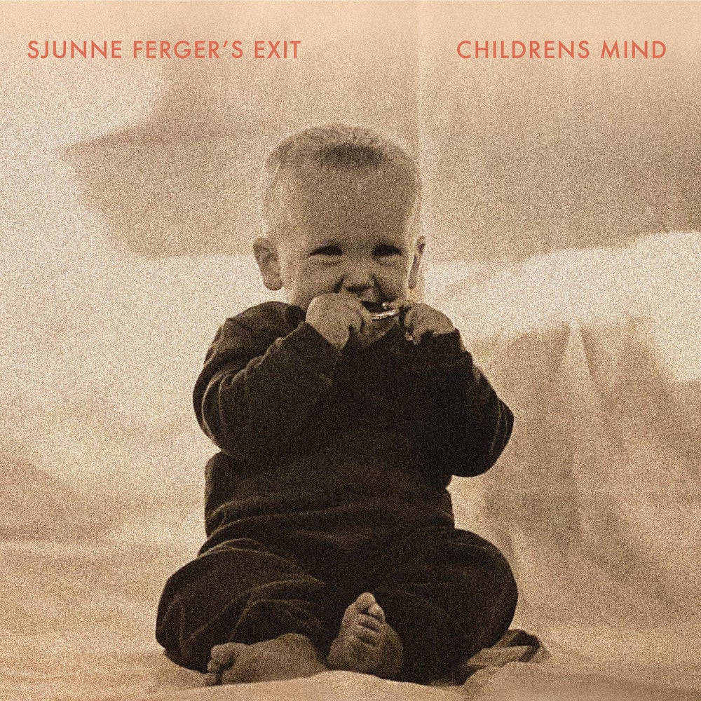 Image of SJUNNE FERGERS EXIT - CHILDRENS MIND LP
