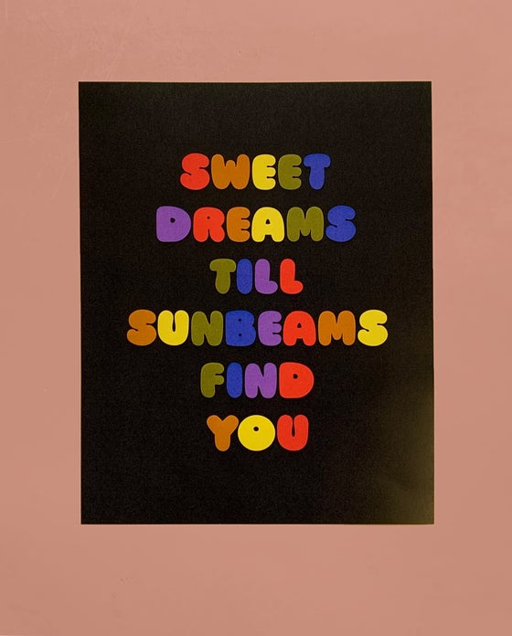 Image of Sweet Dreams till Sunbeams Find You- 11 x 14 print
