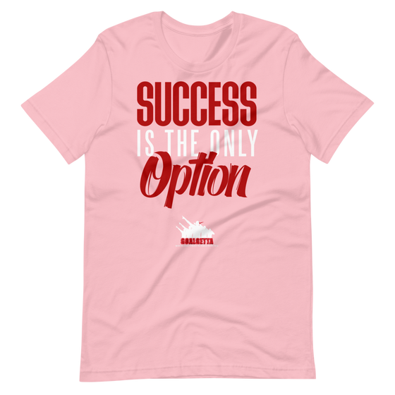 Image of GOALGETTA PINK SUCCESS IS THE ONLY OPTION T-SHIRT