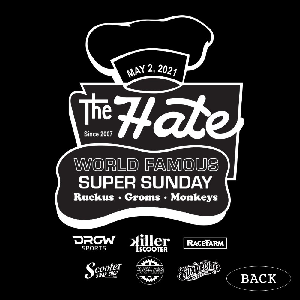 """Image of Official """"the HATE"""" 2021 Killer Super Sunday Tee (SHIPPED EDITION)"""