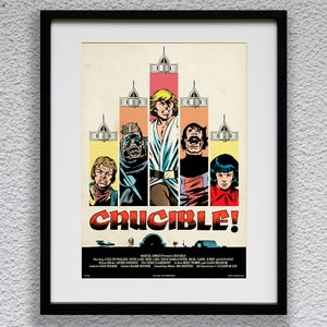 Movie Print #4: 'Crucible!' (A3) Limited Edition 1st Printing