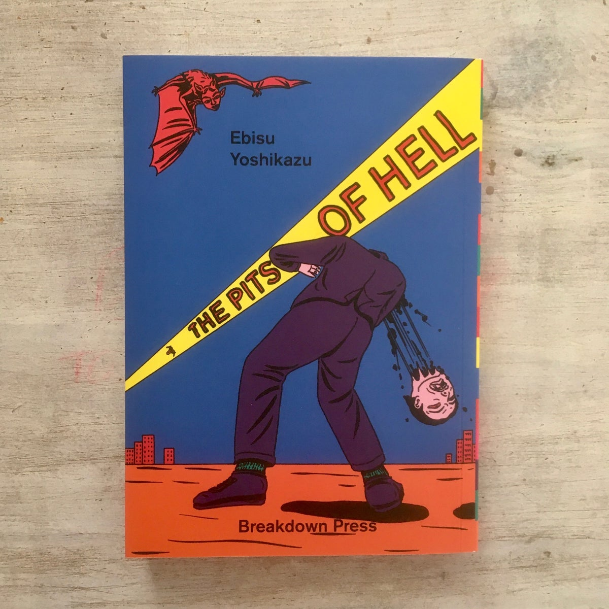 The Pits of Hell (Eng Ed) - Breakdown Press