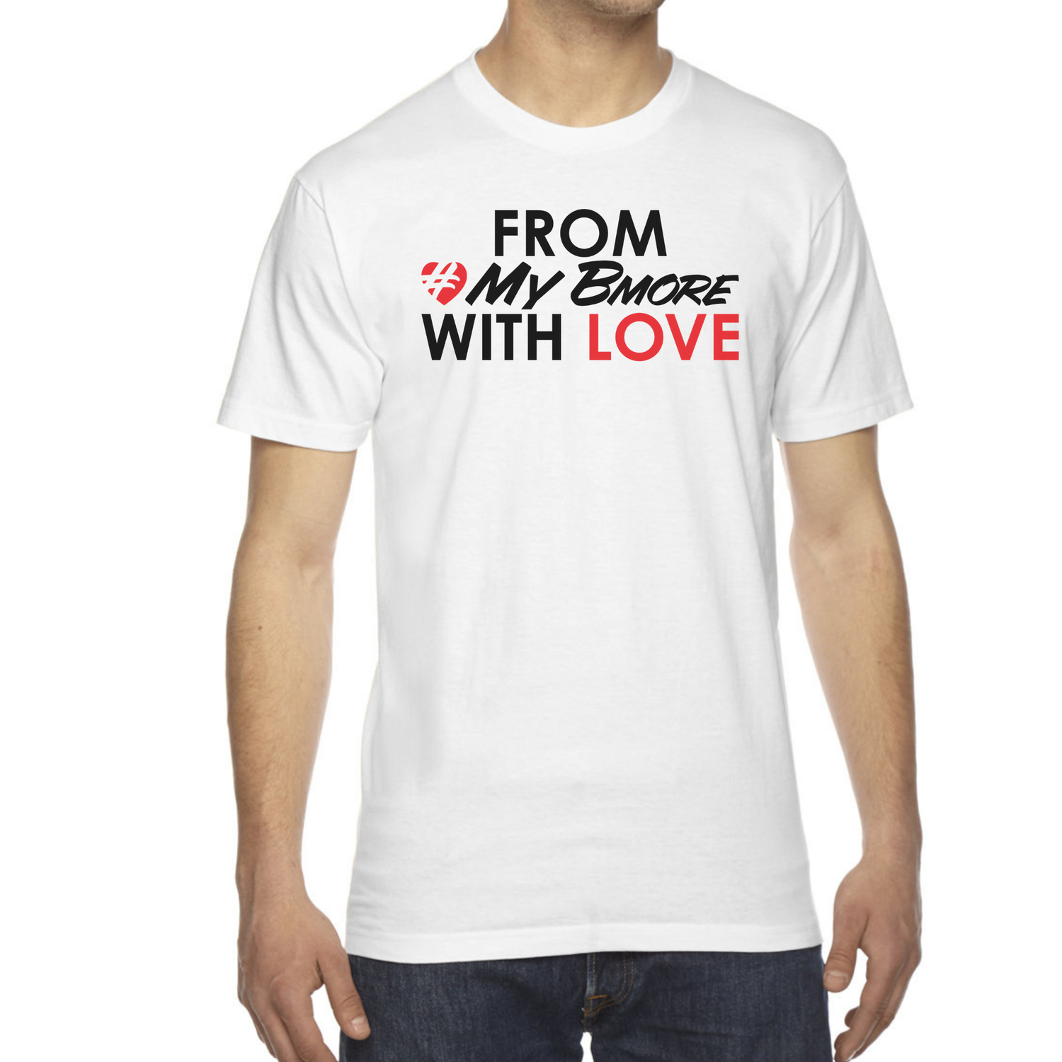 Image of From #MyBmore With Love - Special Edition T-Shirt