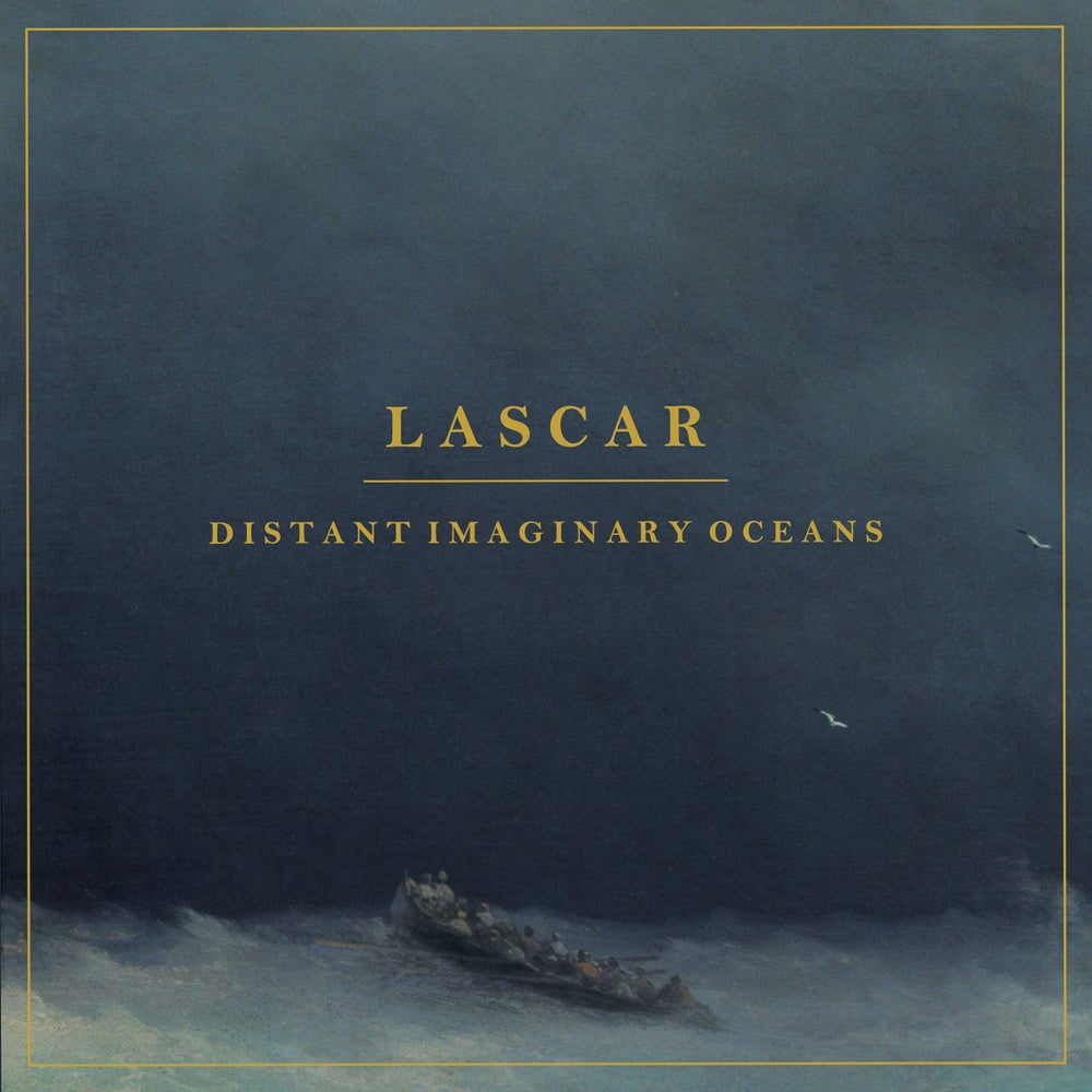 LASCAR - Distant Imaginary Oceans / CD (numbered, ltd. 300)