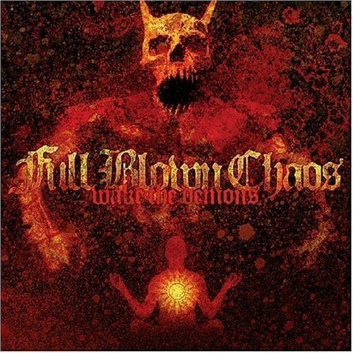 Image of FULL BLOWN CHAOS - Wake The Demons CD