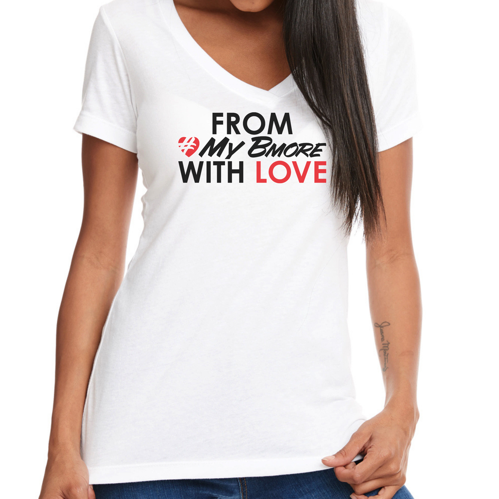Image of Ladies From #MyBmore Wirth Love T-Shirt