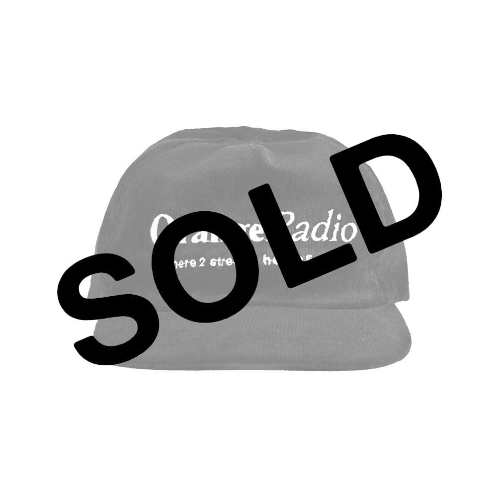 Image of ORANGE RADIO®   HERE 2 STREAM CORDUROY HAT