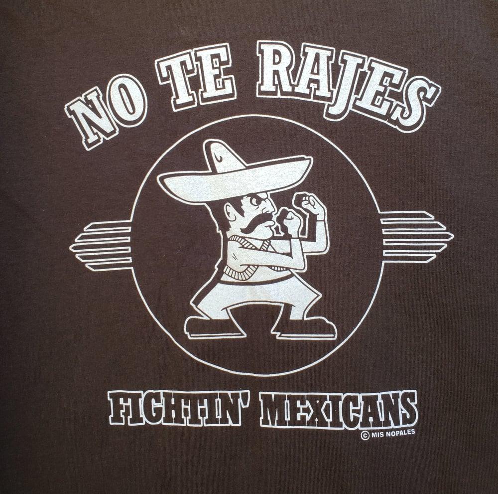 No Te Rajes-Fightin Mexicans Youth T-Shirt M, L, XL