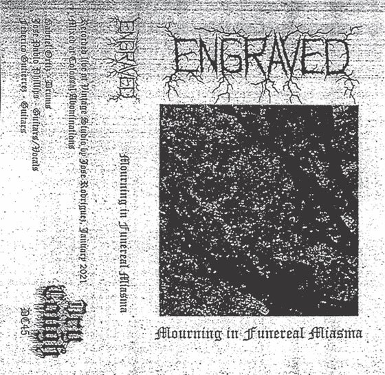 Image of Engraved - Mourning In Funereal Miasma CS (DC45)