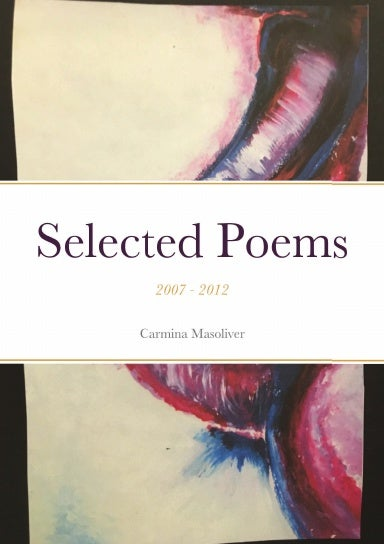 Image of Selected Poems: 2007 - 2012