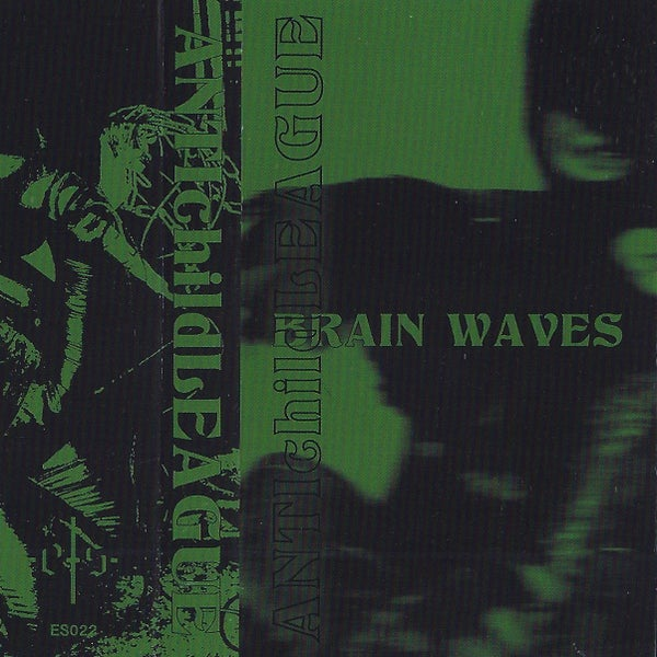 Image of ANTIchildLEAGUE - Brain Waves (ES022)