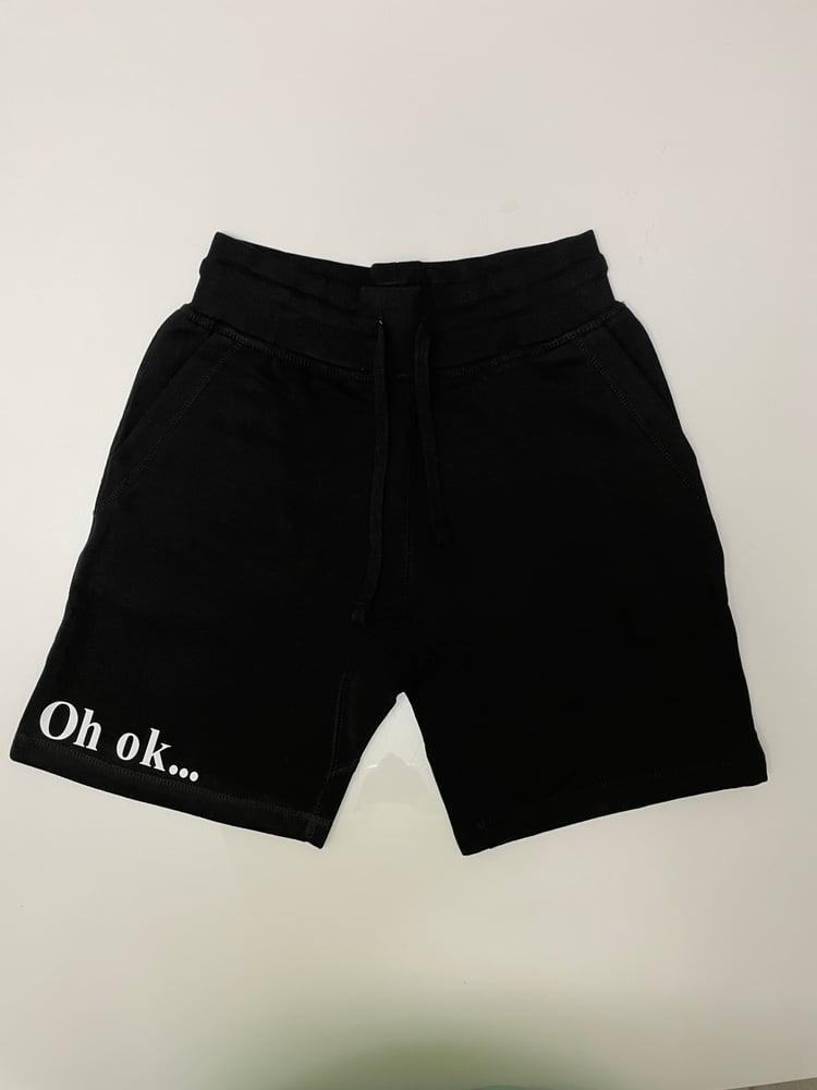 Image of Oh ok... Shorts