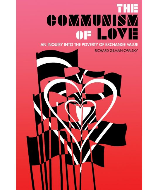 Image of The Communism of Love