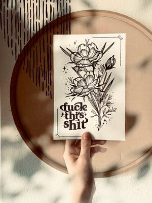 Image of Fck ths sht Print A5