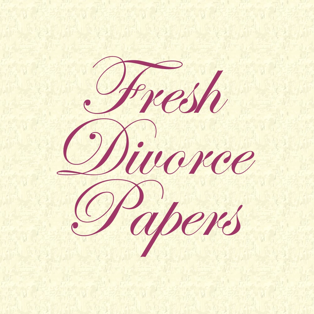 Image of Fresh Divorce Papers