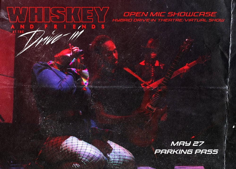 Image of 2 PERSON PARKING PASS Whiskey & Friends at the Drive-In