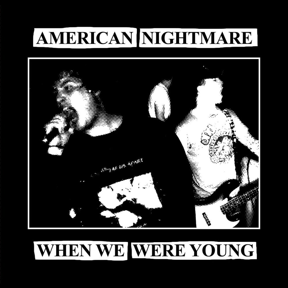 """Image of American Nightmare - """"When We Were Young"""" 7"""" ( Yellow /300)"""
