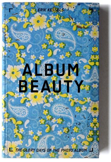 Image of Erik Kessels: Album Beauty, the glory days of the photo album, 2012