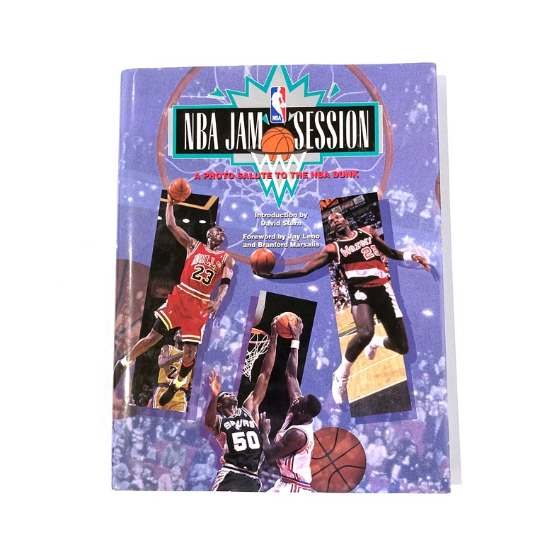 Image of NBA Jam Session: A Photo Salute to the NBA Dunk