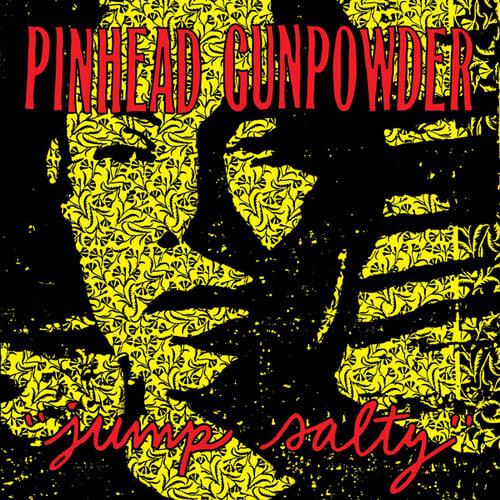 Image of Pinhead Gunpowder - Jump Salty LP
