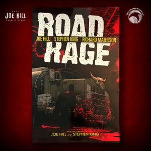 Image of JOE HILL 2021 CHARITY EVENT 3: SIGNED Road Rage TPB FIRST PRINTING
