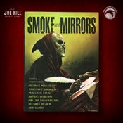 Image of JOE HILL 2021 CHARITY EVENT 29: SIGNED Smoke And Mirrors HC (Cemetery Dance) FIRST LIMITED EDITION