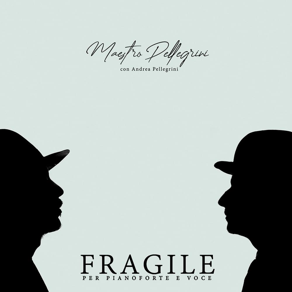 """Image of Maestro Pellegrini - """"Fragile per pianoforte e voce"""""""