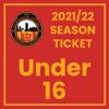 2021/22 Season Ticket - Under 16