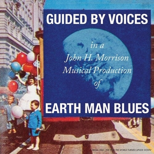 Image of Guided by Voices - Earth Man Blues