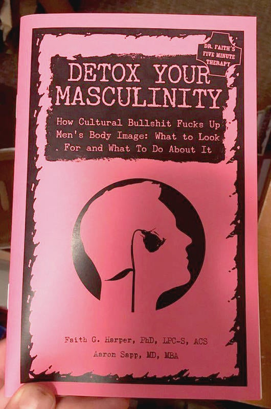 Image of Detox Your Masculinity by Faith G. Harper & Aaron Sapp, MD, MBA (Microcosm Pub.)