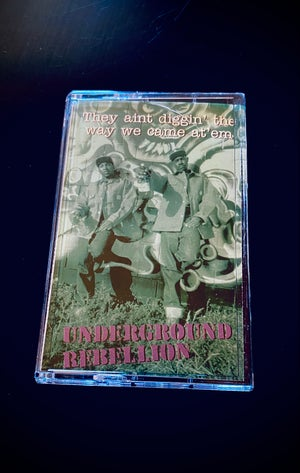 """Image of Underground Rebellion """"They ain't diggin..."""" EP"""