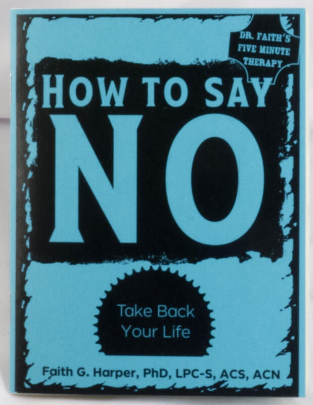 Image of How to Say No: Take Back Your Life by Faith G. Harper (Microcosm Pub.)