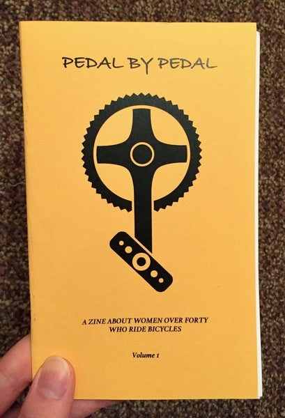 Image of Pedal By Pedal: A Zine About Women Over Forty Who Ride by Julie Brooks (Microcosm Pub.)