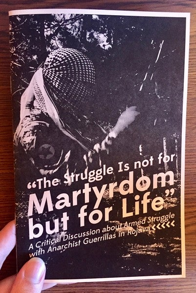 Image of The Struggle Is not for Martyrdom but for Life by CrimethInc (Microcosm Pub.)