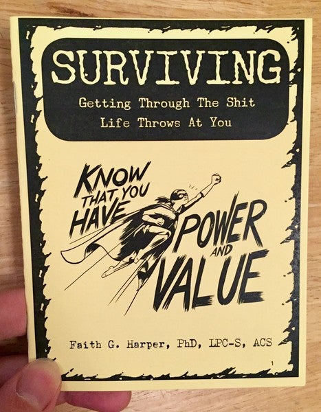 Image of Surviving: Getting Through the Shit Life Throws at You by Faith G. Harper (Microcosm Pub.)