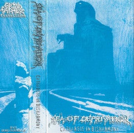 Image of Sea Of Depravation - Catharsis In Disharmony Cassette