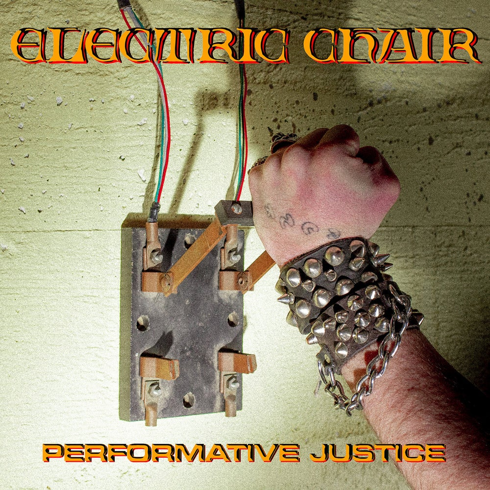 """Electric Chair - Performative Justice 7"""""""